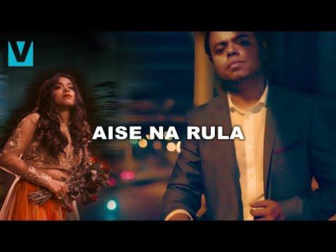 Aise Na Rula - Krsna Solo Ft. Shweta Subram   Hindi Break Up Song   Voxxora Music