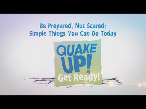 2016 Quake Up! Be Prepared, Not Scared