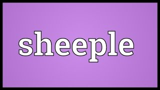 Sheeple Meaning