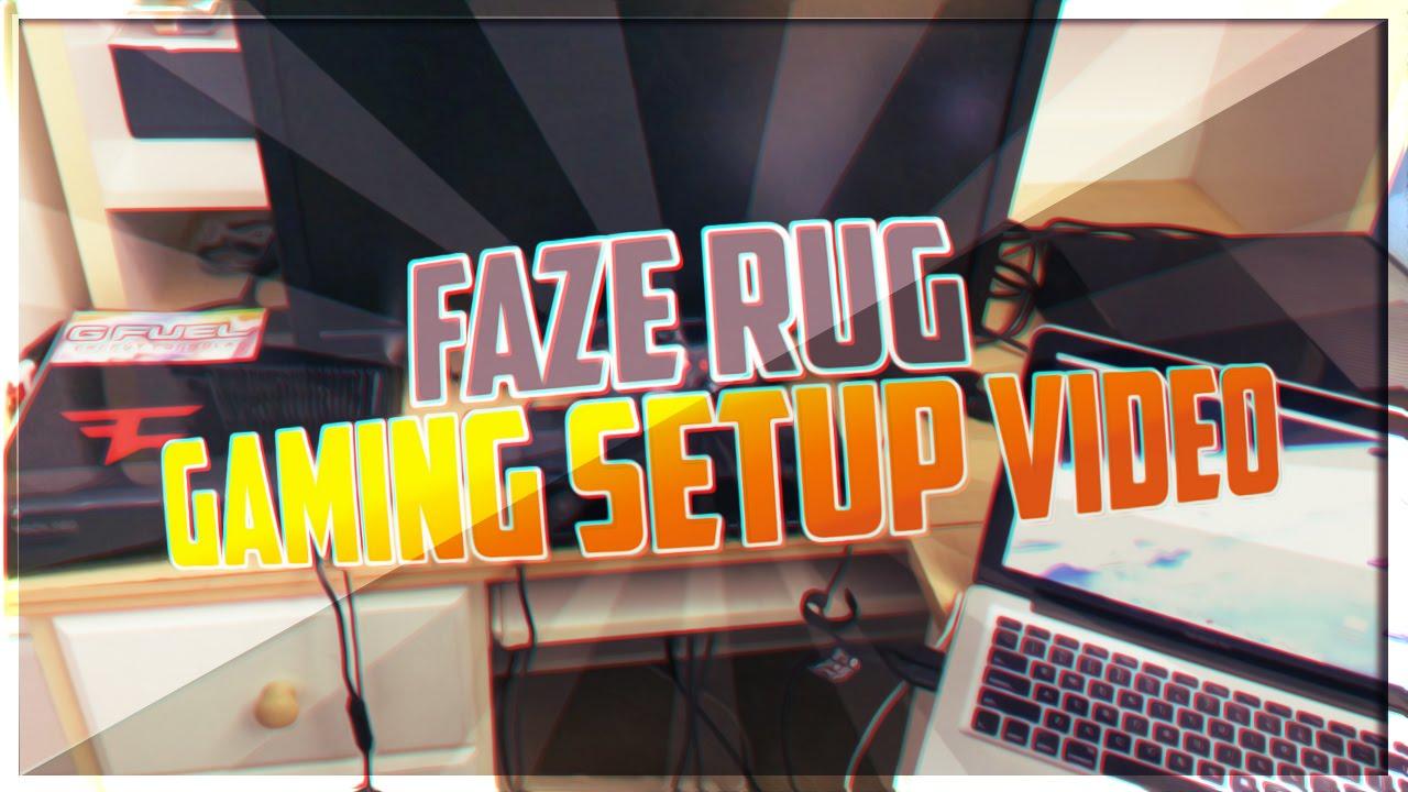 Faze Rug Gaming Setup Video Faze Rug Youtube
