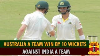 Australia A Win By 10 Wickets Against India A spl video news 01-08-2015 Thanthi Tv nwes online
