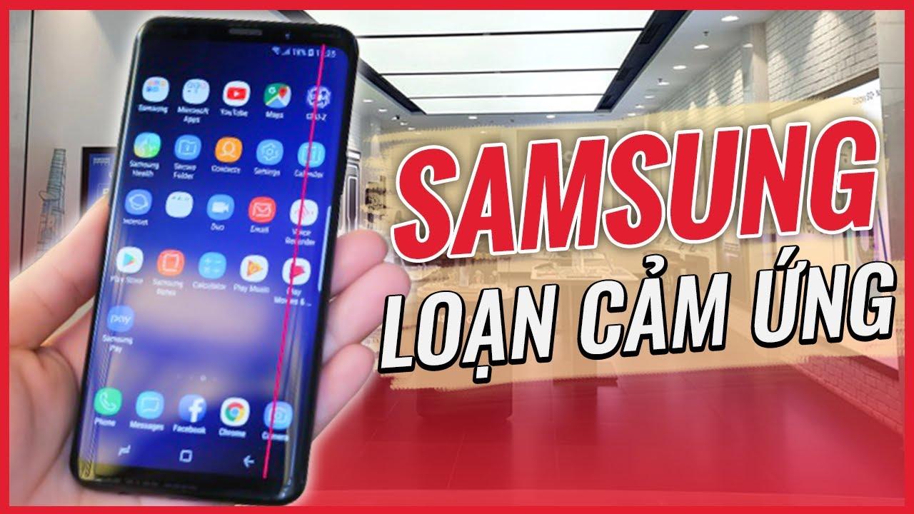 """Nguyên Nhân Smartphone Samsung """"DỄ BỊ LOẠN CẢM ỨNG"""" – Cách Khắc Phục Cực Chuẩn"""