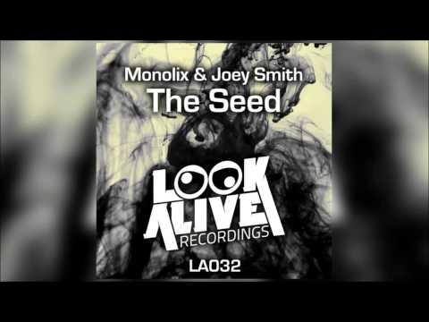 Monolix & JOEY SMITH - The Seed (Original Mix)