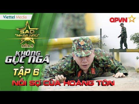 Nỗi sợ của Hoàng Tôn - TẬP 6 | Sao nhập ngũ (SS5) : Không Gục Ngã
