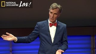 Climate Change Through Bill Nye's Eyes - Nat Geo Live