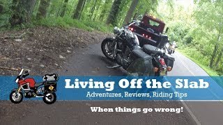 Motorcycle Travel: When Things Go Wrong!