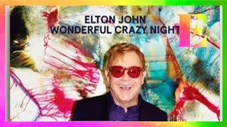 Baixar Elton John - Wonderful Crazy Night is OUT NOW!