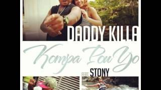 DADDY KILLA Feat STONY - KOMPAS POU YO - 2013