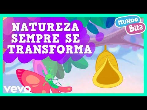 Mundo Bita - Natureza Sempre Se Transforma