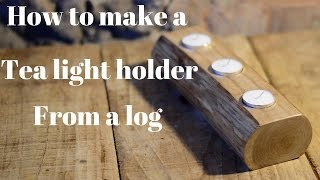 How to make  tea light holder from a log, craft  upcycling project