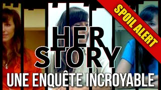 [Replay] Une enquête incroyable - SPOIL ALERT - Her Story