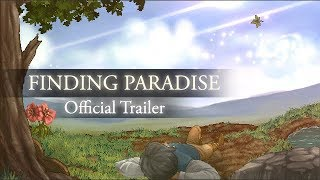 Video Finding Paradise - Official Trailer download MP3, 3GP, MP4, WEBM, AVI, FLV Desember 2017
