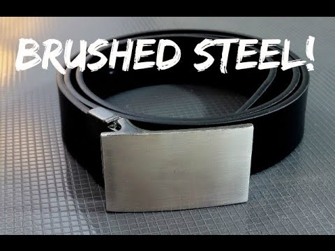 Give Your Belt Buckle That BRUSHED STEEL Look