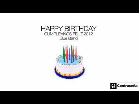 Cumpleanos Feliz Parchis Remix.Cumpleanos Feliz Happy Birthday Fiesta De Cumpleanos Feliz Cumple Blue Band Laura Monsalve
