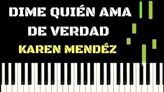 Piano Tutorial - Dime quién ama de verdad - Karen Mendéz (Acompañamiento)