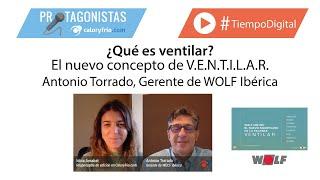 Significado de ventilar: Antonio Torrado nos explica qué es VENTILAR para WOLF