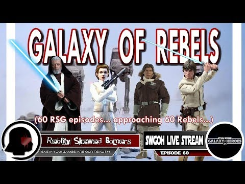 SWGOH Live Stream Episode 60: Galaxy of Rebels | Star Wars: Galaxy of Heroes #swgoh