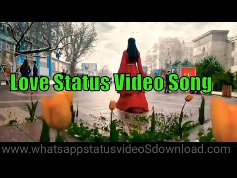 Top 100 New Whatsapp Status Videos Download Love Songs