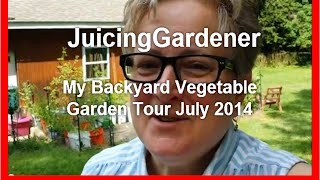 My Backyard Vegetable Garden Tour - Mid-season 2014 - Lookin' Good!