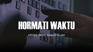 Hormati Waktu Ceramah Pendek Ustadz Abdul Somad Lc MA 1 Menit