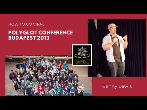 "Polyglot Conference Budapest 2013 - Benny Lewis ""How To Go Viral"""