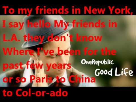 Good Life One Republic (lyrics)