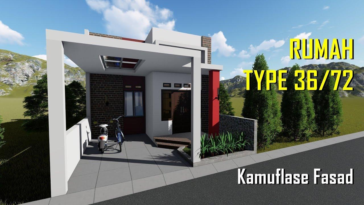 Desain Rumah Type 36/72 dengan Kamuflase Fasad - YouTube