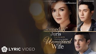 "Juris - Someday ""The Unmarried Wife"" (Official Lyric Video)"