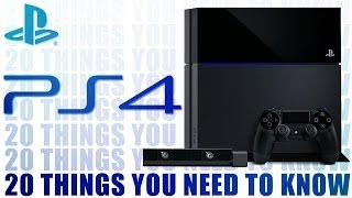 PS4 Instant Expert - 20 Things You Need To Know About PlayStation 4