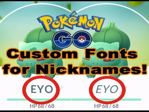 Pokemon GO Custom Fonts For Nicknames!