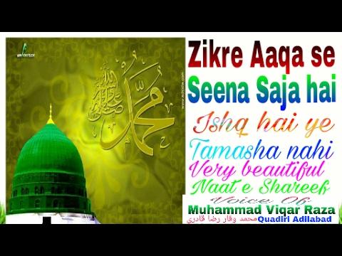 Zikre Aaqa Se Seena Saja Hai Ishq Hai Ye Tamasha SD