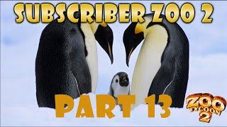 Subscriber Zoo 2 (Zoo Tycoon 2) - Episode 13 - Emperor Penguins