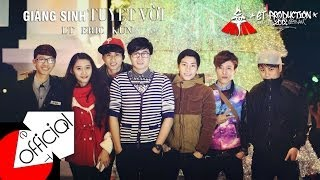 [Official MV] Giáng Sinh Tuyệt Vời - LT Midside ft Eric Lê ft KUN