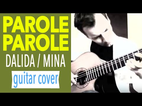 PAROLES PAROLES Acoustic Fingerstyle Classical Guitar Instrumental Cover Charlie Kager