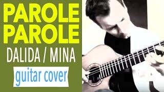 Paroles Paroles - Acoustic Fingerstyle Guitar Cover by Charlie Kager