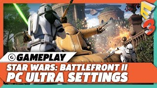 Battlefront 2 - PC Ultra Settings First Person Gameplay [1440p/60fps] | E3 2017