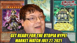 Get Ready For The Utopia Hype! Yu-Gi-Oh! Market Watch July 2021