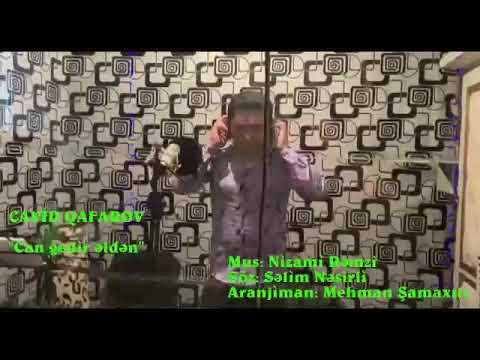 """""""Can Gedir Elden """"Cavid Qafarov &Mehman Samaxli desteyniz ucun sagolun  Kanala Abune olun.netd muzik"""