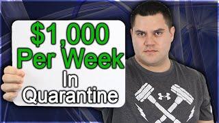 5 Ways To Make $1,000 Per Week: Make Money While Quarantined
