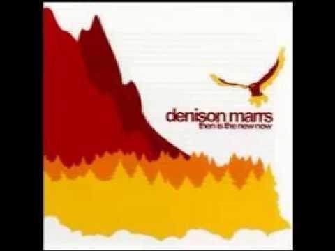 Denison Marrs - You Feel Like