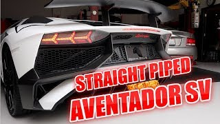 RIDICULOUS Straight Piped 825HP Lamborghini Aventador SV With Armytrix Exhaust!