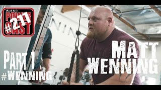 Matt Wenning – Part 1 | Plus Westside Doc Update | Mark Bell's PowerCast #211