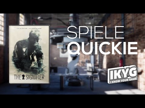 The Signifier - Spiele-Quickie