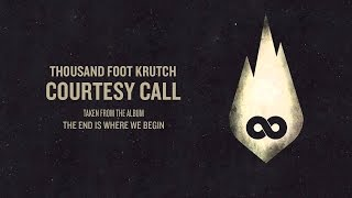 Скачать Thousand Foot Krutch Courtesy Call Lyrics перевод