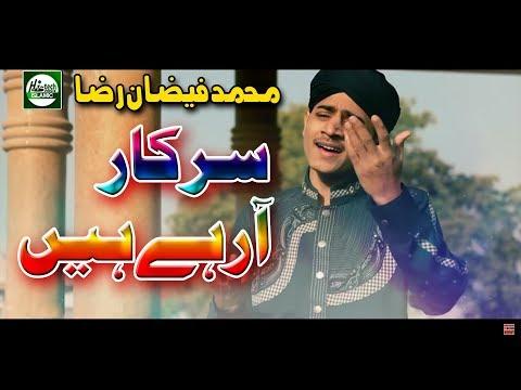 SARKAR AA REHE HAIN - MUHAMMAD FAIZAN RAZA - OFFICIAL HD VIDEO - HI-TECH ISLAMIC - BEAUTIFUL NAAT