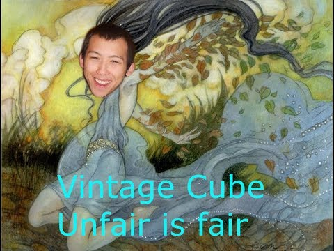 Vintage Cube | Unfair is fair