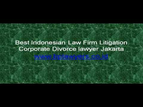 Best Indonesian Law Firm Litigation Corporate Divorce lawyer Jakarta