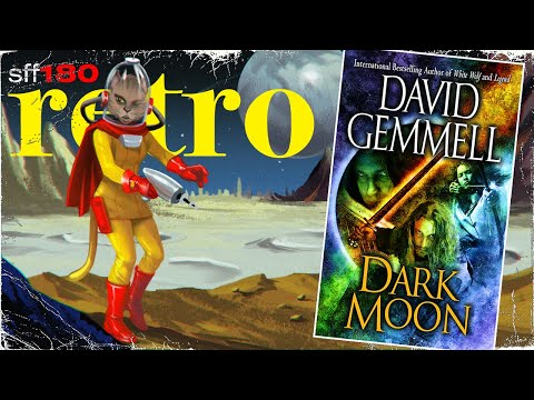 SFF180 Retro   'Dark Moon' (1996) by David Gemmell ★★★★★