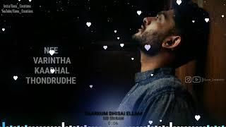 Nee Tholaindhaayo Kavalai Vendam💕Sid Sriram💕 Song WhatsApp status Tamil + Download link