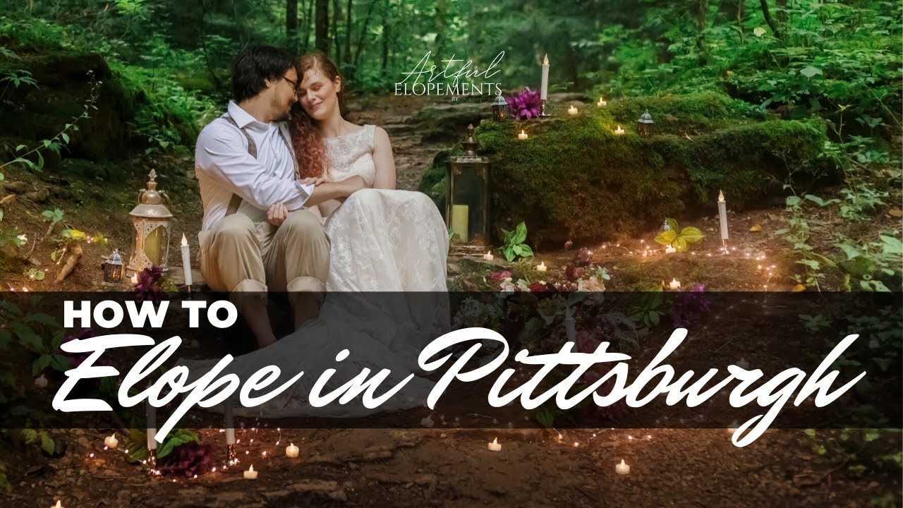 How to Elope in Pittsburgh